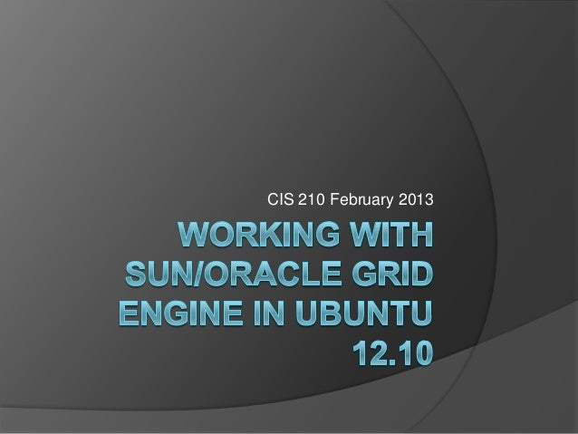 Working with Oracle/Sun Grid Engine
