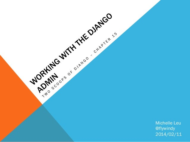 Working with the django admin