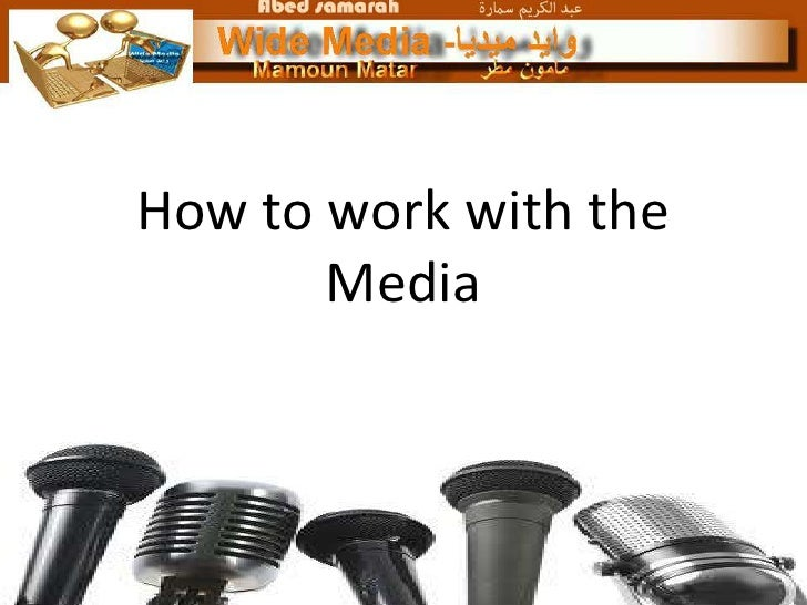 Working with the media   in Palestine
