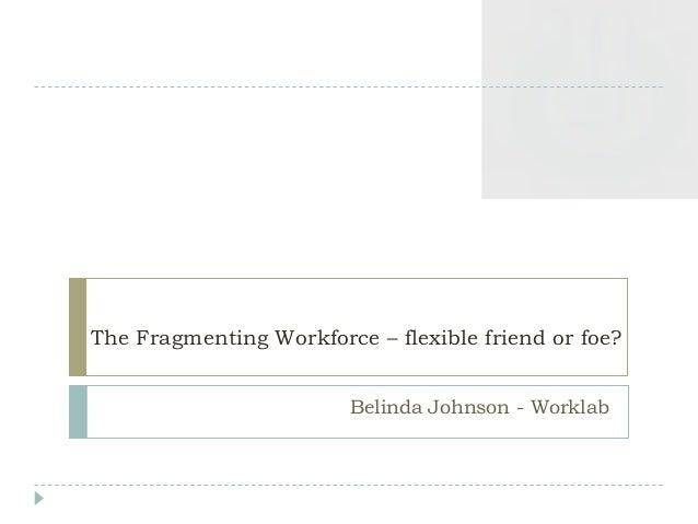Belinda Johnson - Worklab - September 26th