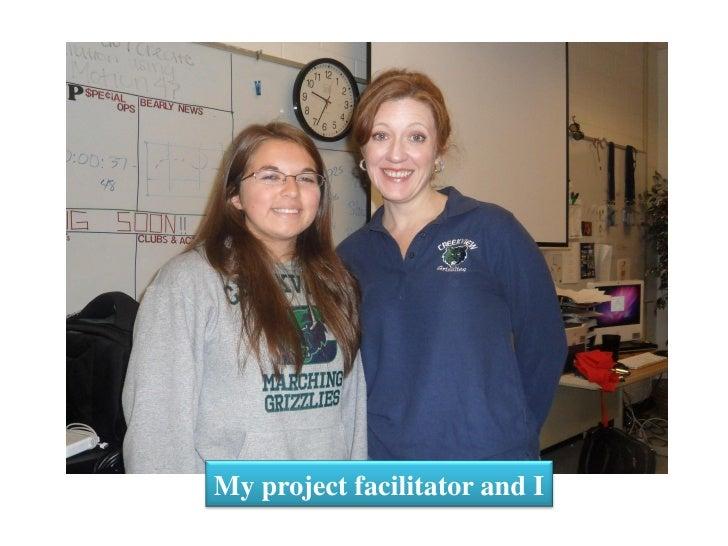 My project facilitator and I