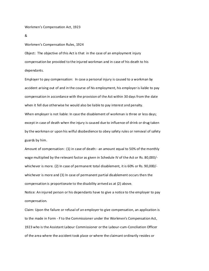 Workmen's Compensation Act, 1923&Workmen's Compensation Rules, 1924Object: The objective of this Act is that in the case o...