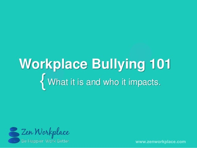 Workplace bullying 101