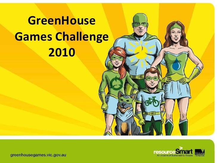 GreenHouse Games Challenge 2010<br />