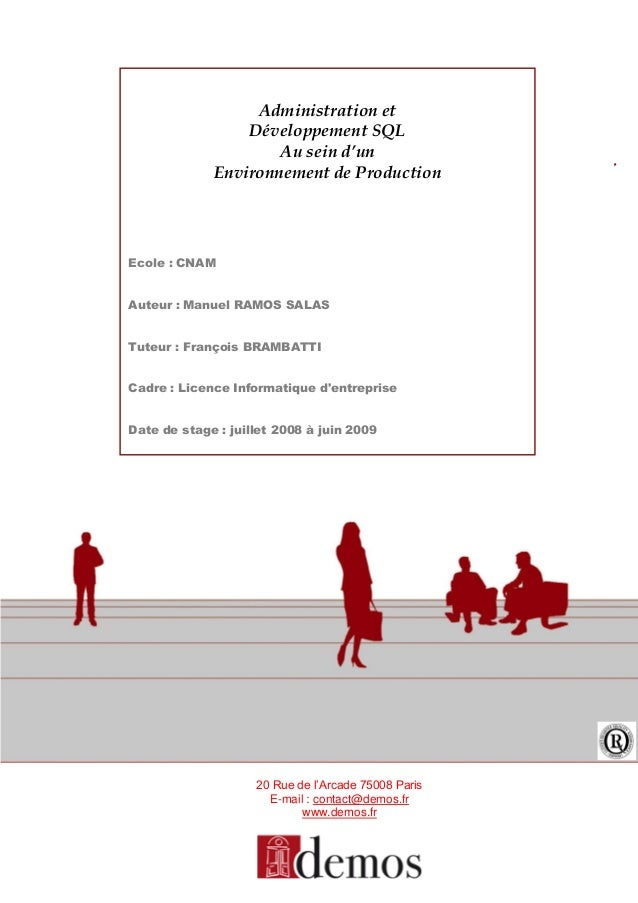 CharteBachelors IT20 Rue de l'Arcade 75008 ParisE-mail : contact@demos.frwww.demos.frAdministration etDéveloppement SQLAu ...