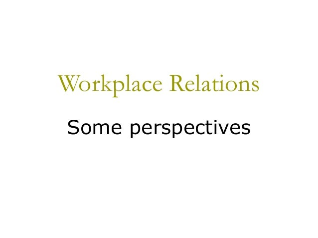 Workplace relations perspectives