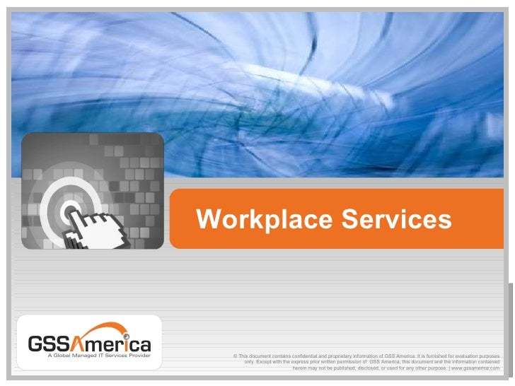 Workplace services offering