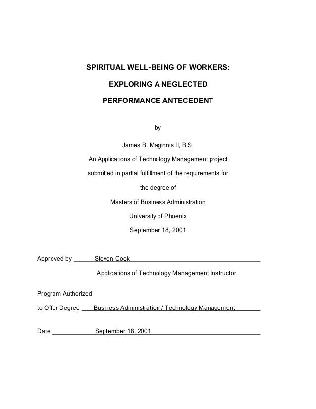 SPIRITUAL WELL-BEING OF WORKERS: EXPLORING A NEGLECTED PERFORMANCE ANTECEDENT by James B. Maginnis II, B.S. An Application...