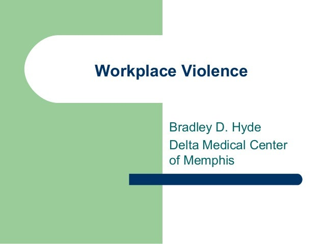 Workplace violence by Brad Hyde