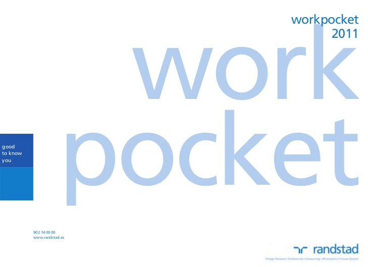 workpocket                       work                                  2011goodto knowyou          902 14 00 00           ...