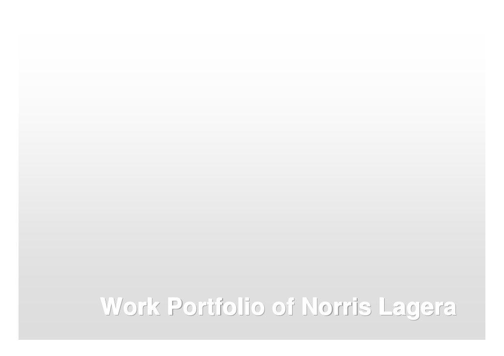Work Portfolio Of Norris Lagera