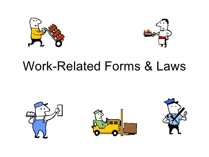 Work-Related Forms & Laws
