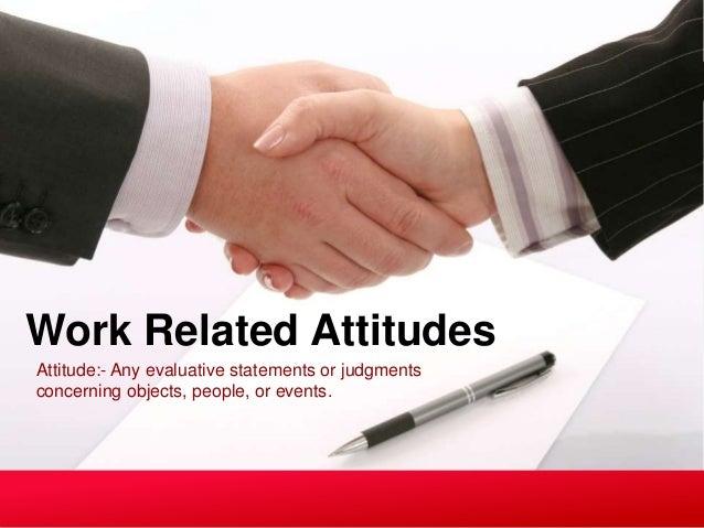 values attitudes and job satisfaction organizational behavior