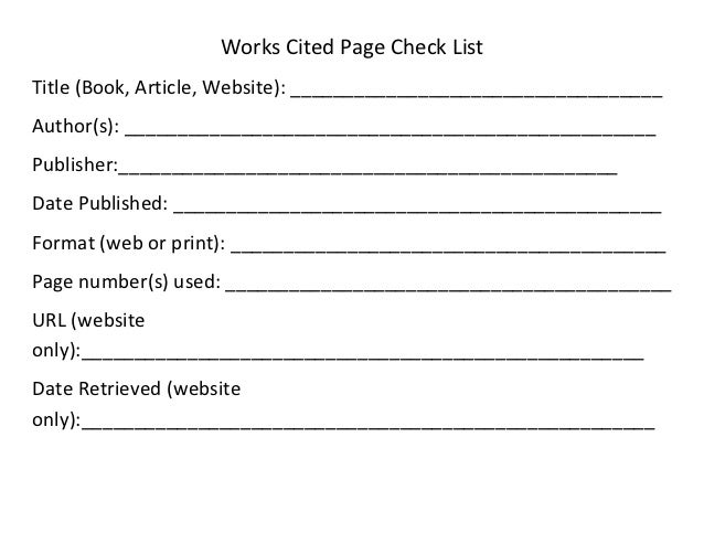 Works Cited Page Check ListTitle (Book, Article, Website): ___________________________________Author(s): _________________...