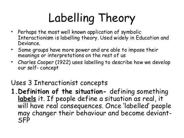 Modern Labelling theory?