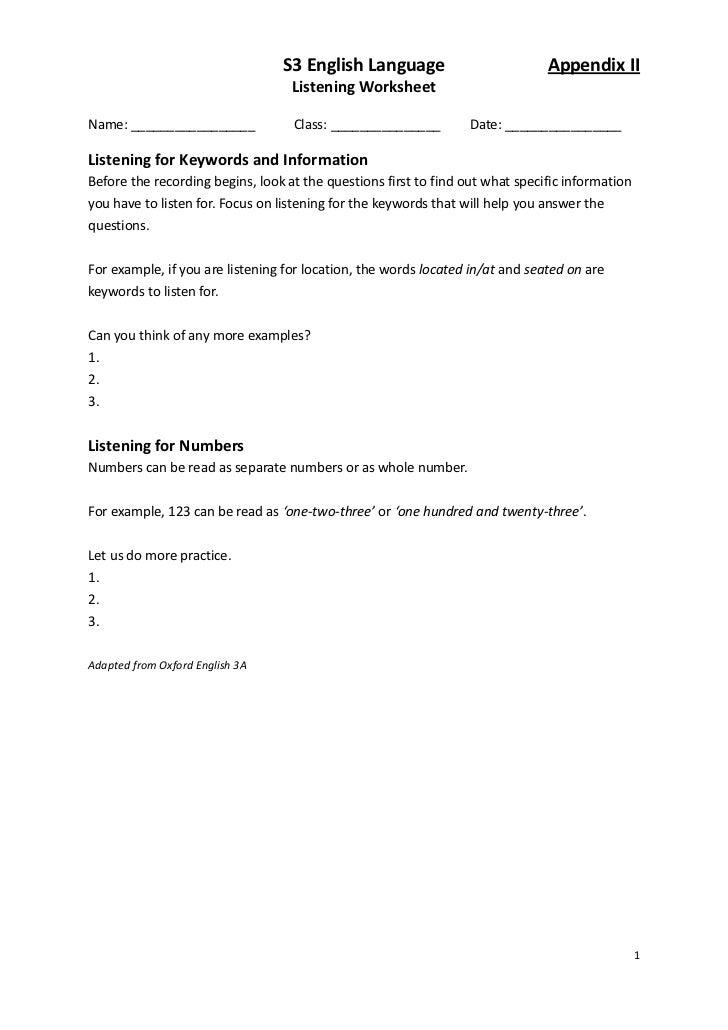 S3 English Language                           Appendix II                                   Listening WorksheetName: _____...