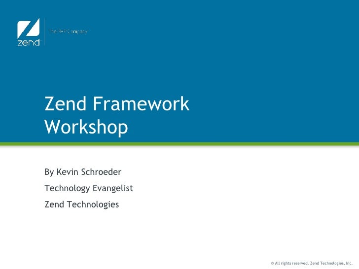 Zend Framework Workshop
