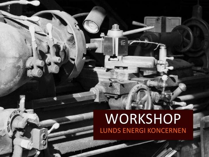 Workshop Lunds Energi januari 2011