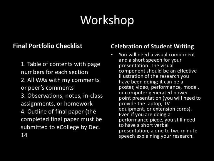 WorkshopFinal Portfolio Checklist            Celebration of Student Writing                                     •   You wi...