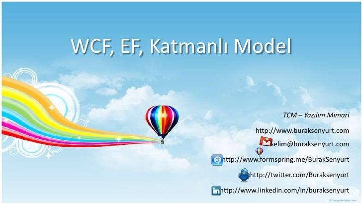 WCF, EF, Katmanlı Model