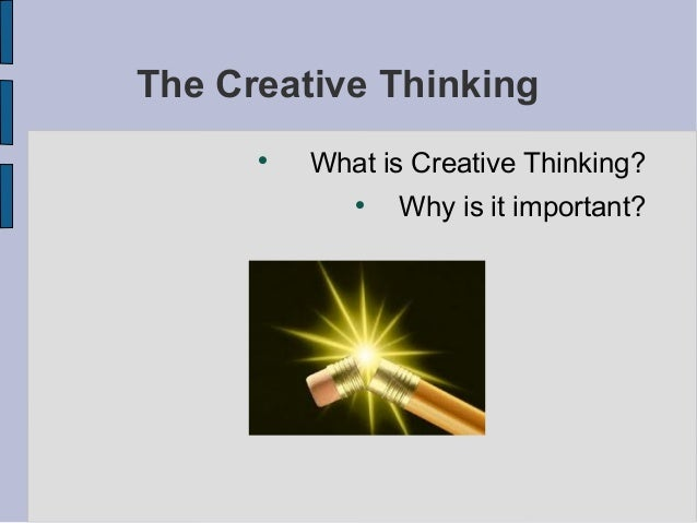 The Creative Thinking