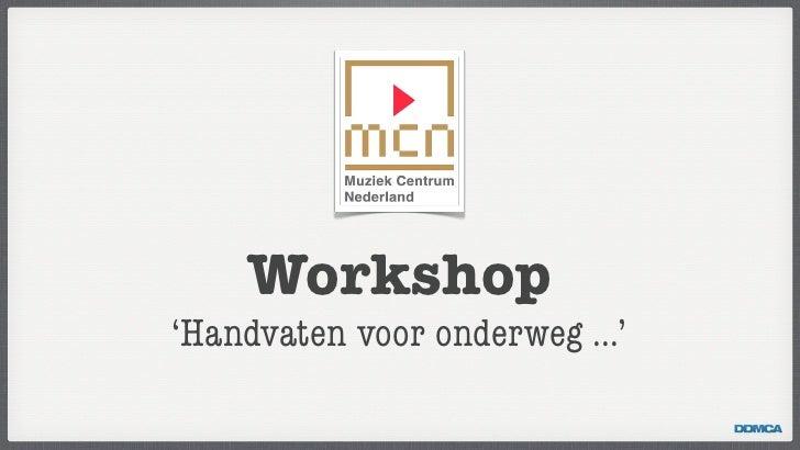 Workshop'Handvaten voor onderweg ...'
