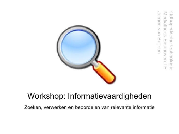 Workshop Literatuur Zoeken Ortopedische Technologie