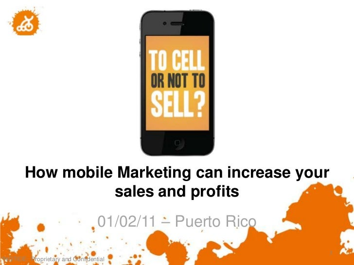 How mobile Marketing can increase your                  sales and profits                                  01/02/11 – Puer...