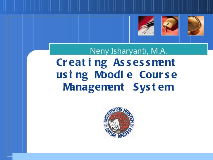 Creating Online Assessment Using Moodle CMS