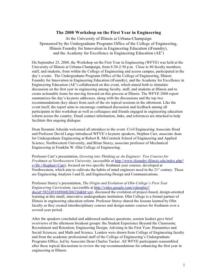 The 2008 Workshop on the First Year in Engineering                    At the University of Illinois at Urbana-Champaign   ...