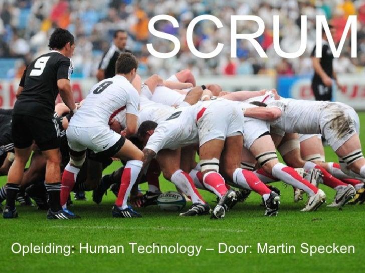 SCRUM Opleiding: Human Technology – Door: Martin Specken