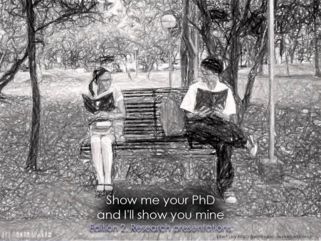 Workshop show me your PhD and I'll show you mine_edition2_research_presentations