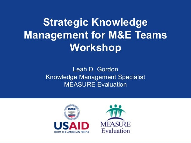 Strategic Knowledge Management for Monitoring and Evaluation Teams