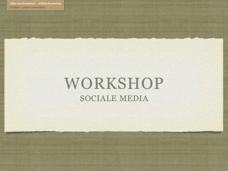 Workshop social media, les 1