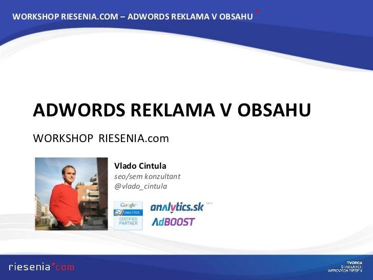 ADWORDS REKLAMA V OBSAHU - RIESENIA.com