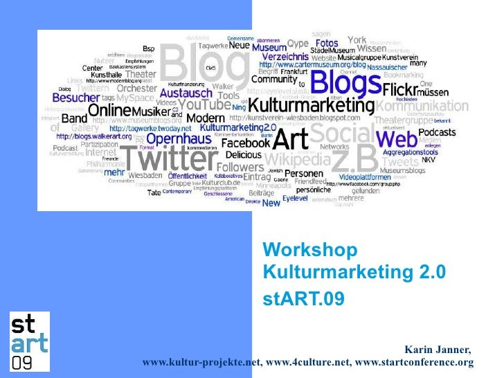 Workshop Kulturmarketing2.0 KarinJanner stART09