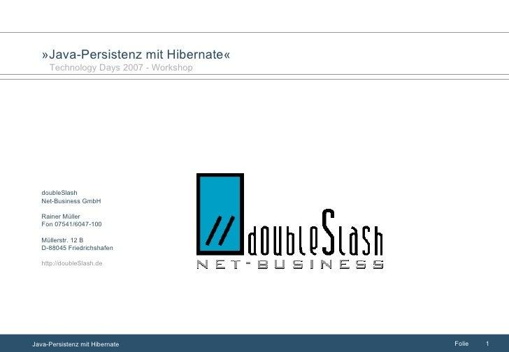 doubleSlash  Net-Business GmbH  Rainer Müller Fon 07541/6047-100 Müllerstr. 12 B D-88045 Friedrichshafen http://doubleSlas...