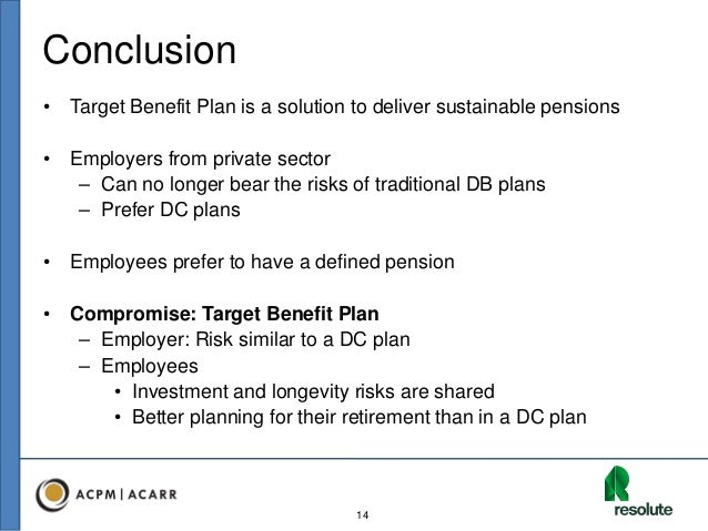 Target Plan Target Benefit Plan is a