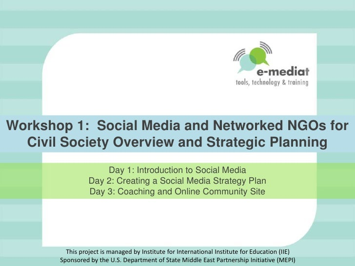 E-Mediat Workshop 1 - Social Media and Networked NGOs (PowerPoint)