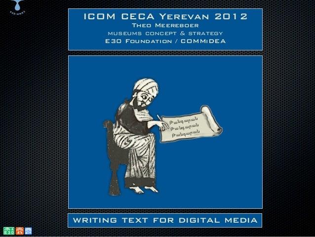 ICOM CECA Yerevan 2012          Theo Meereboer     museums concept & strategy     E30 Foundation / COMMiDEA               ...