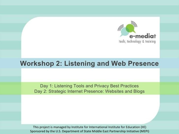 E-Mediat Workshop 2 - Listening and Web Presence (PowerPoint)