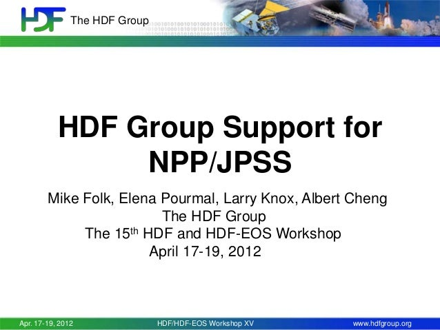HDF Group Support for NPP/NPOESS/JPSS