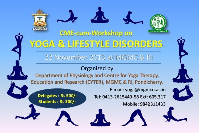 CME-cum-Workshop on YOGA AND LIFESTYLE DISORDERS