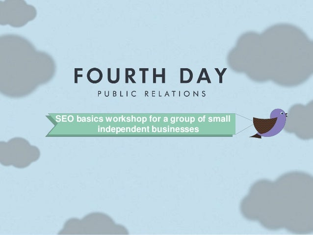 SEO basics workshop for a group of small independent businesses