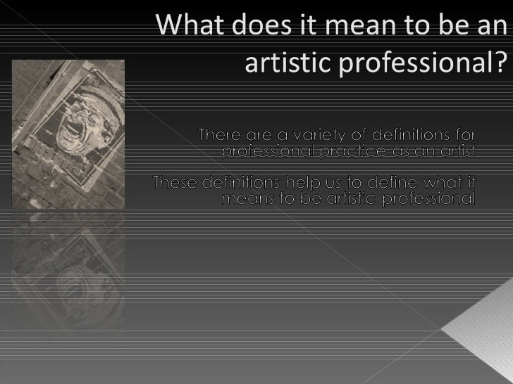 What Does It Mean To Be An Artistic