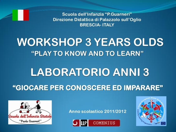 """Scuola dell'Infanzia """"P.Guarneri""""         Direzione Didattica di Palazzolo sull'Oglio                     BRESCIA- ITALYWO..."""