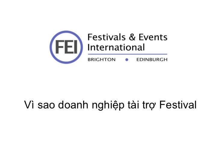 Vì sao doanh nghiệp tài trợ Festival