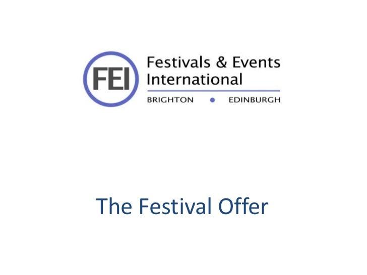 The Festival Offer