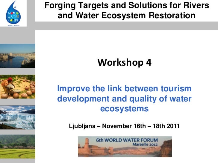 Improve the link between tourism development and quality of water ecosystems