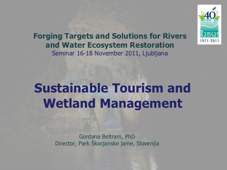 Beltram G. Park Škocjanske jame, Sustainable Tourism and Wetland Management